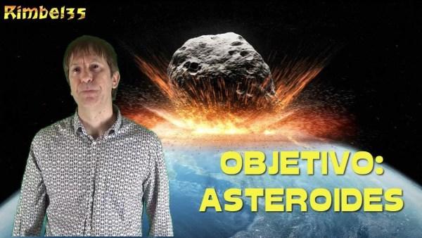NASA QUIERE ANIQUILAR UN ASTEROIDE ANTES DE QUE IMPACTE CONTRA LA TIERRA