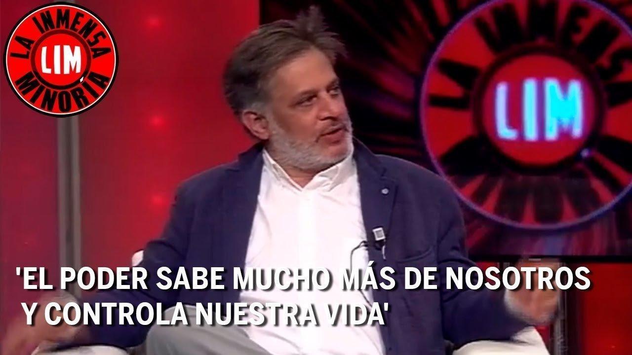 Carlos Esteban: 'El poder sabe mucho más de nosotros y controla nuestra vida'