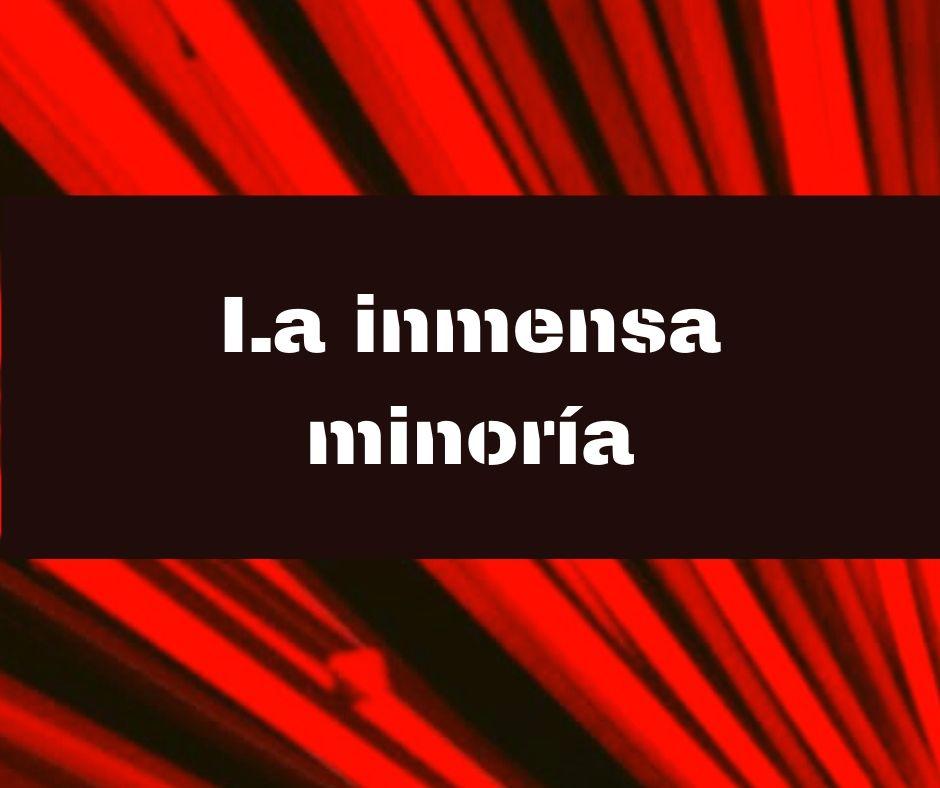 La Inmensa Minoría (16/07/20)