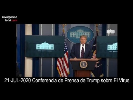 21-JUL-2020 Conferencia de Trump sobre El Virus No transmitida por CNN