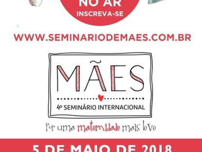 Mundo Ovo apoia o Seminário de Mães e nossos leitores compram ingressos com descontos especiais!