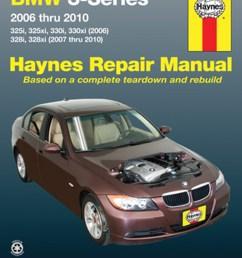 manual de reparaci n para bmw 328xi 2008 marca haynes n mero de parte 18023 [ 1174 x 1500 Pixel ]