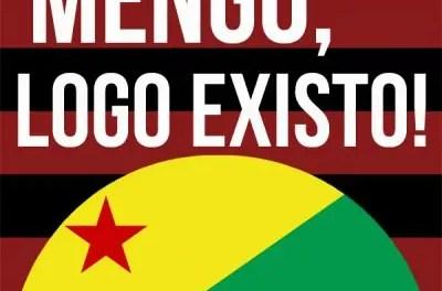 """AcreFlanáticos e o lema """"O Acre Existe sim, e tem Rubro-Negro também"""""""