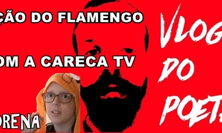 #VlogdoPoeta #13 Ação do Flamengo com a Careca TV