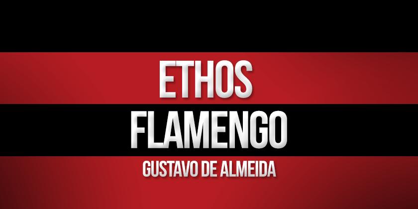 blog-ethos-flamengo-mundo-rubro-negro-flamengo