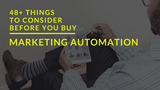 48+ Things To Consider Before You Buy Marketing Automation