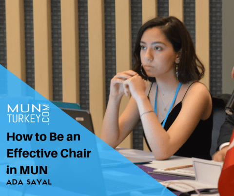 How to Be an Effective Chair in MUN by Ada SAYAL