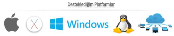 Desteklenen Platformlar: Apple, MacOS, Windows, Linux, Bulut Bilişim