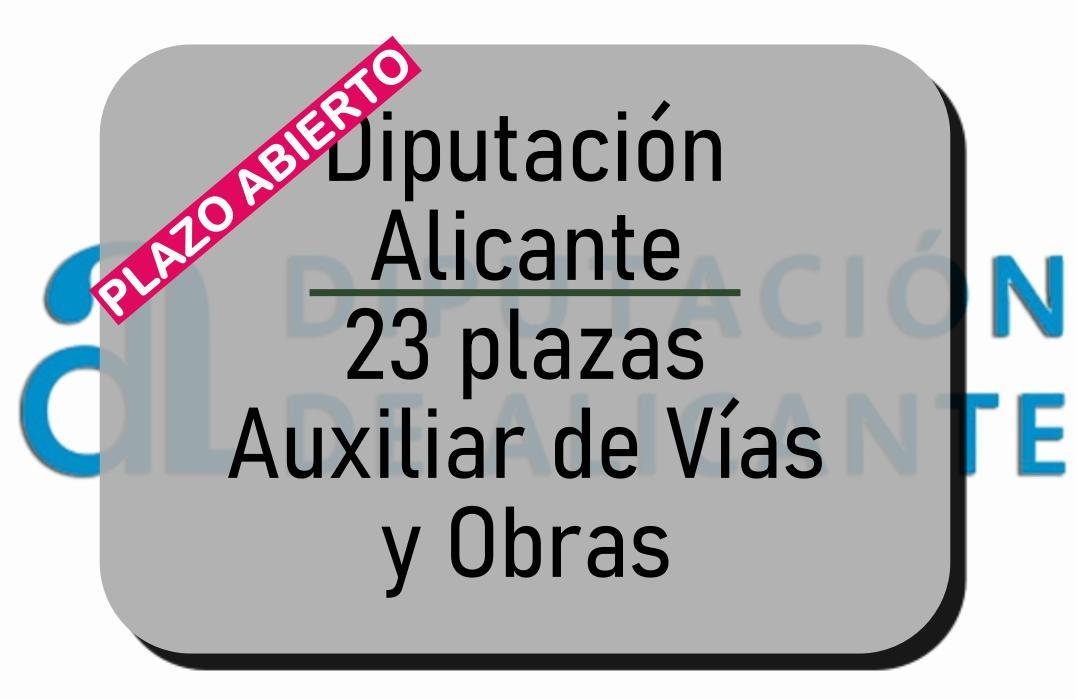23 plazas Auxiliar de Vías y Obras