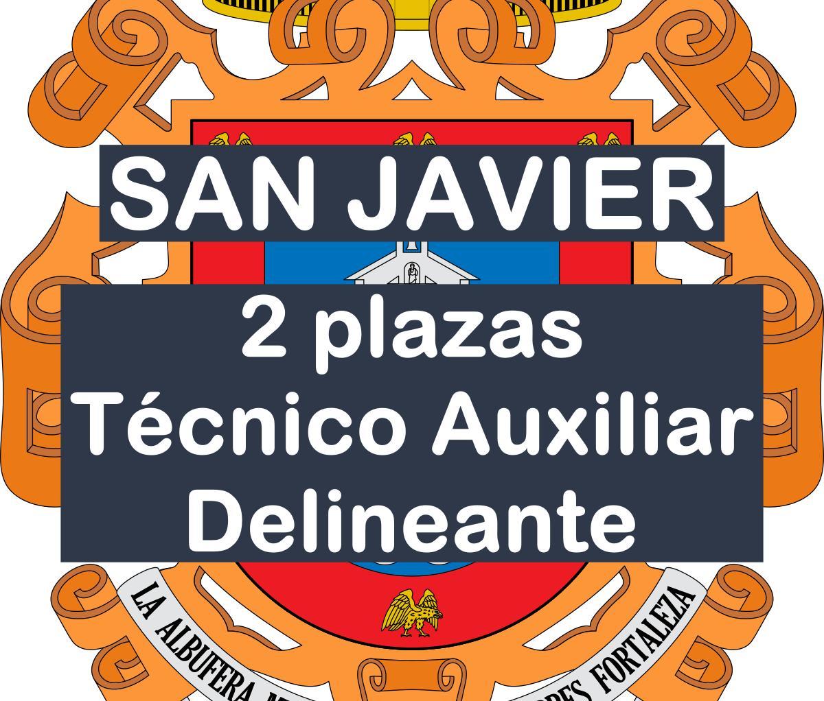 2 plazas de Técnico Auxiliar Delineante del Ayuntamiento de San Javier