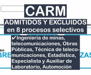 8 listas de admitidos en varios procesos selectivos de la CARM