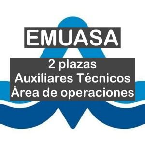 2 Auxiliares Técnicos en el área de operaciones de EMUASA