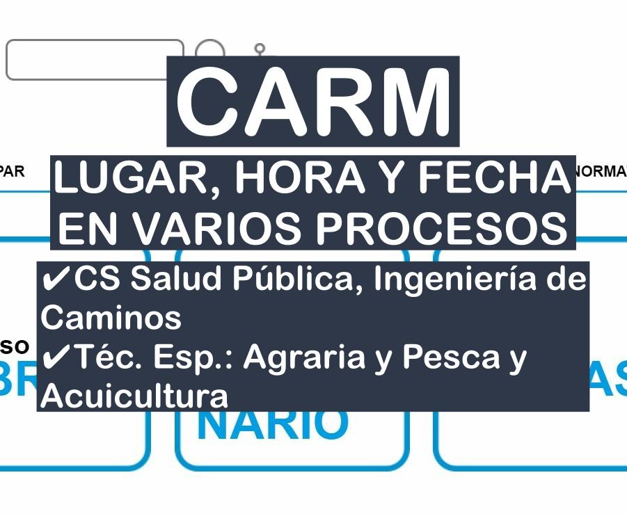 Lugar, fecha y hora de varios procesos selectivos de la CARM