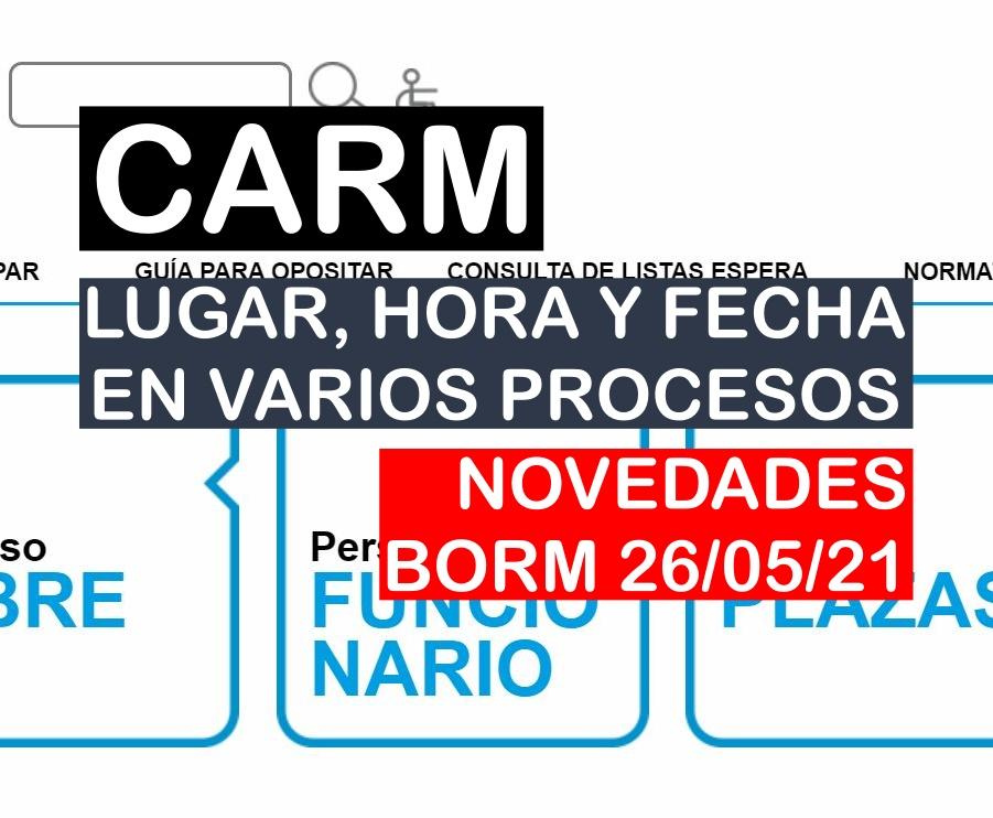 Novedades en varios procesos selectivos de la CARM del BORM de 26 de mayo de 2021