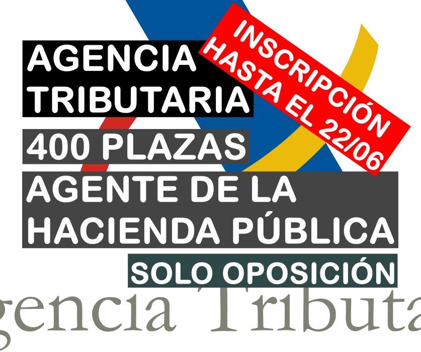 400 plazas de Agente de la Hacienda Pública