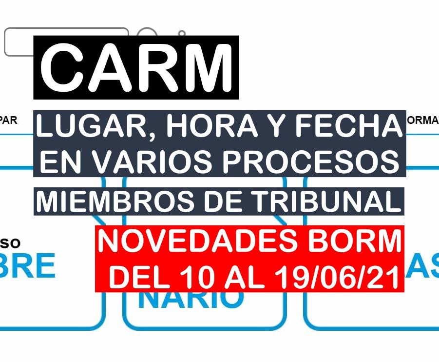 Novedades en varios procesos selectivos de la CARM del BORM del 10 al 19 de junio de 2021