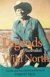 Legends of Australia's Wild North