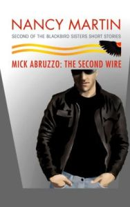 Mick Abruzzo: The Second Wire