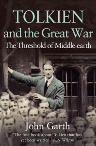 Tolkien and the Great War, by John Garth