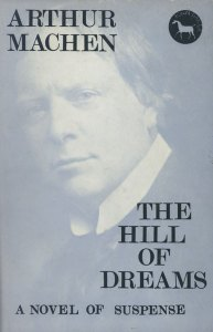 The Hill of Dreams by Arthur Machen