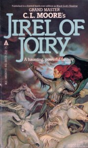 Jirel of Joiry by C L Moore, Stephen Hickman cover