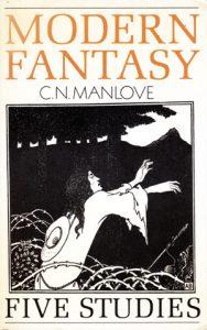 Modern Fantasy by C N Manlove