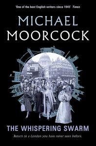 michael_moorcock_whispering_swarm_gollancz_cover