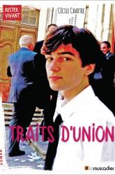 Couverture du livre Traits d'union - Cécile Chartre - ISBN 9791090685628