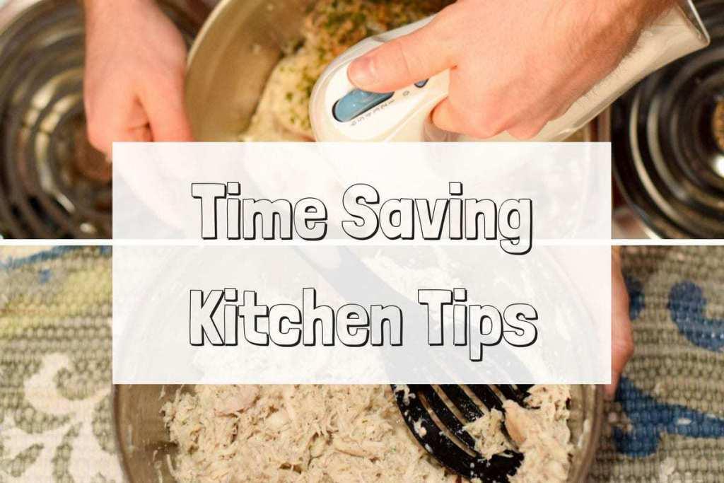 Time Saving Kitchen Tips