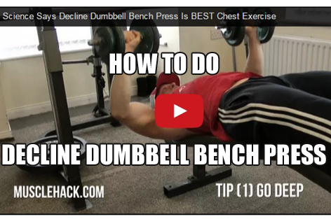 How To Do Decline Dumbbell Bench Press For a Big Chest