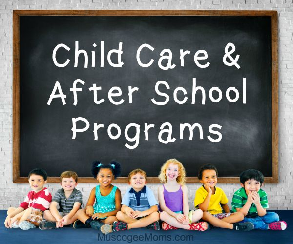 Child Care And School Programs - Muscogee Moms