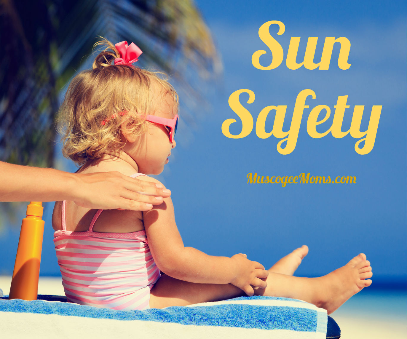 The Importance Of Sun Safety