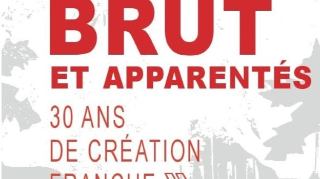 «Art brut et apparentés, 30 ans de Création Franche»