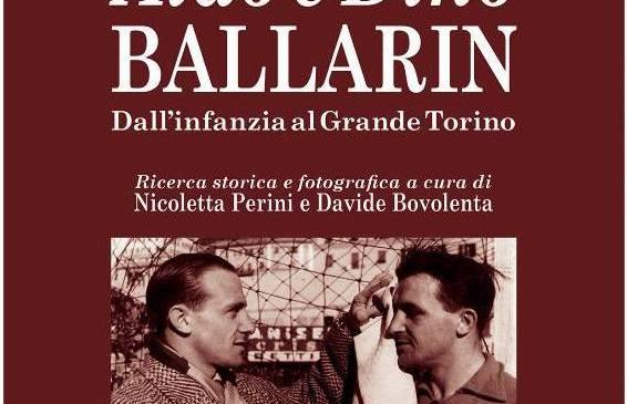 """PRESENTAZIONE DEL LIBRO """"ALDO E DINO BALLARIN"""""""