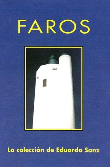 Eduardo Sanz. Faros. Catálogos museo Gustavo de Maeztu