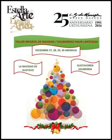 Taller infantil de Navidad. 27, 28, 29 y 30 de diciembre de 2016 en ell museo Gustavo de Maeztu