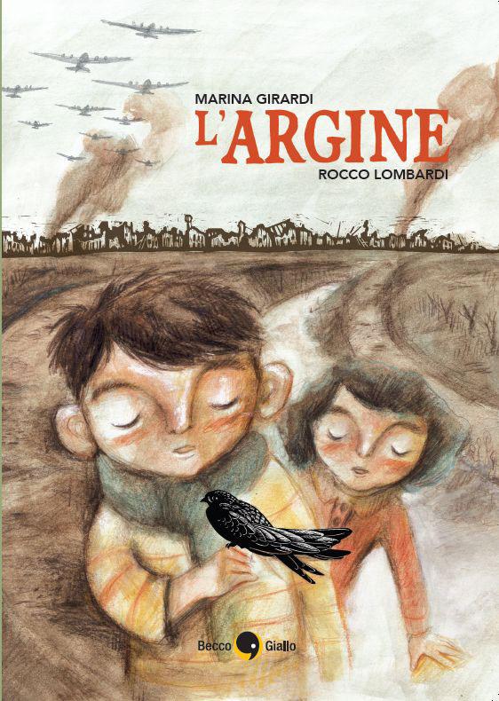 Copertina de L'ARGINE Marina Girardi, Rocco Lombardi Becco Giallo Edizioni 2016
