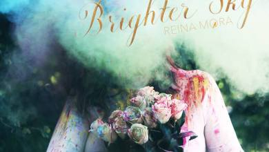 Photo of Reina Mora Releases Music Video For Brighter Sky