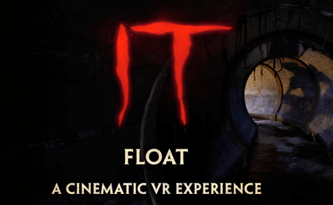 IT A Cinematic VR Experience Virtual Reality Experience