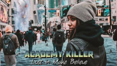 LOST IN MAKE BELIEVE Academy Killer