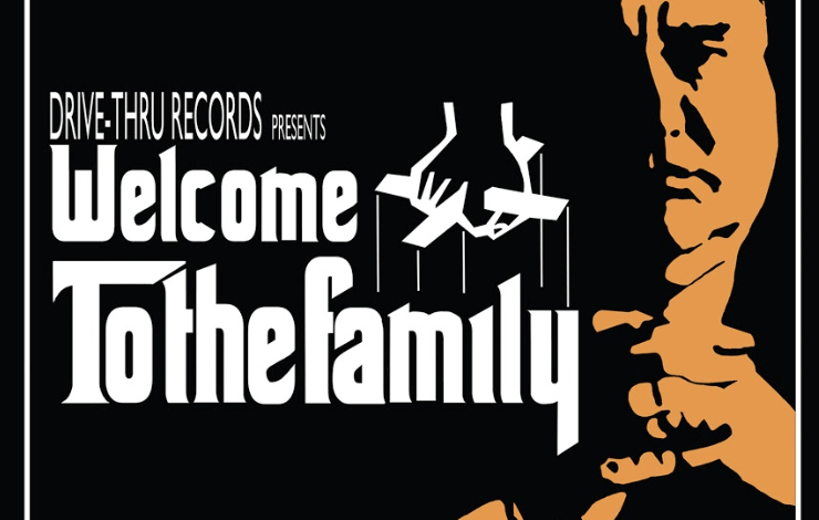 'Welcome To The Family' Drive-Thru Records