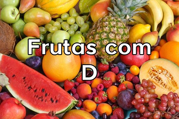 Frutas com D