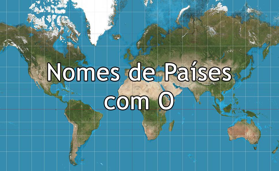 Nomes de países com O