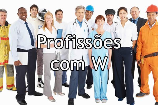 Profissões com W
