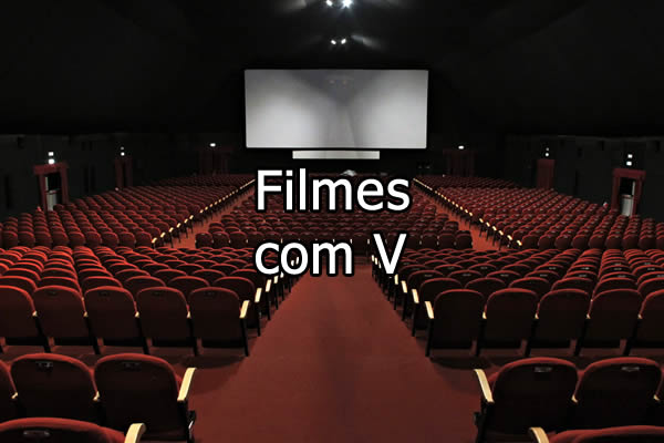 Filmes com V