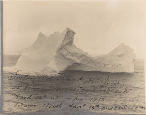 Capatin Woods photo of the iceberg that hit the Titanic