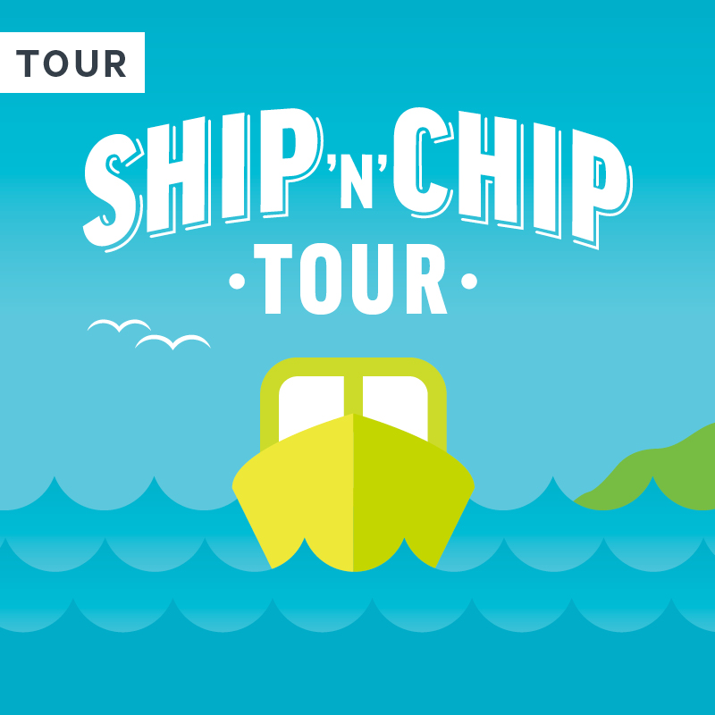 Ship 'n' Chip Tour