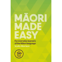 Māori Made Easy by Scotty Morrison