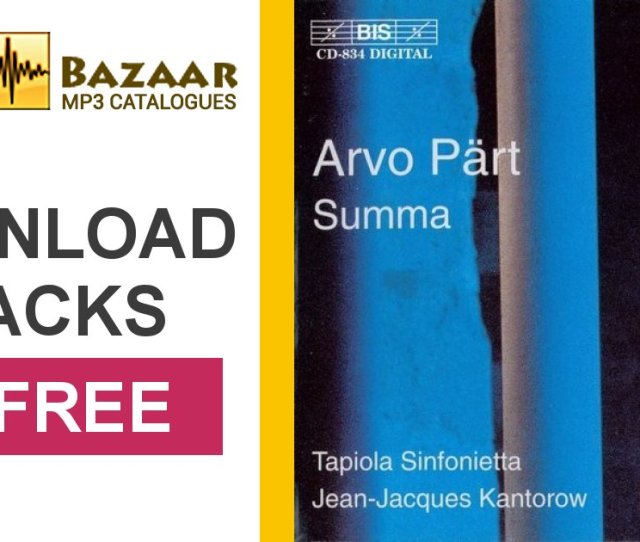 Arvo Part Summa Jean Jacques Kantorow Tapiola Sinfonietta Mp3 Buy Full Tracklist