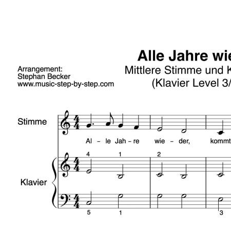 """""""Alle Jahre wieder"""" für mittlere Stimme (Klavierbegleitung Level 3/10)   inkl. Aufnahme, Text und Playalong music-step-by-step"""